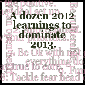 A dozen 2012 learnings to dominate 2013.