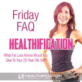 What Fat Loss Advice Would You Give To Your Younger Self