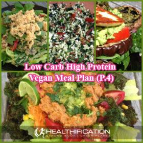 397: Low Carb High Protein Vegan Meal Plan (Part 4)