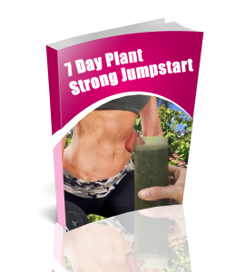 7 Day Plant Strong Jumpstart ebook