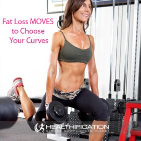 Fat Loss MOVES to Choose Your Curves