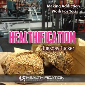 Making Addiction Work For Your Health