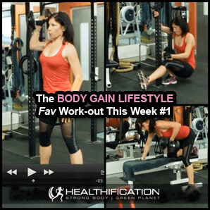 Body Gain Lifestyle Weekly Workout #1