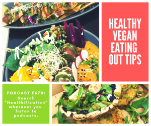 Healthy Vegan Eating Out Tips