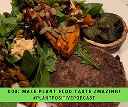 Simple Techniques To Make Plant Food Taste Amazing and A Secret Super Benefit To Gratitude