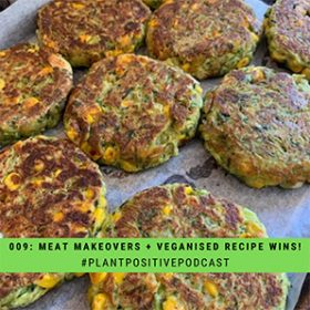 Meat Makeovers and Veganised Recipe Wins!
